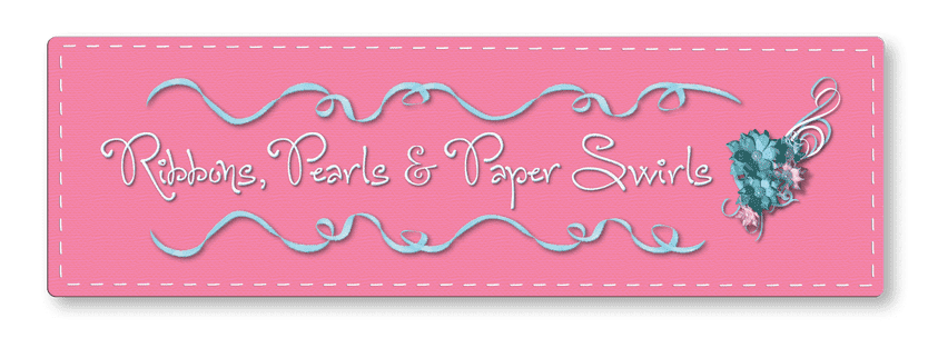 Ribbons, Pearls & Paper Swirls